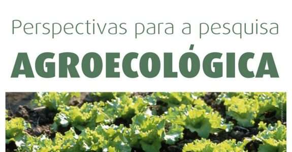 Perspectivas para pesquisa agroecológica.