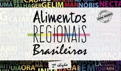 Alimentos Regionais Brasileiros LANÇAMENTO