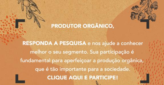 Pesquisa sobre produção e consumo de orgânicos