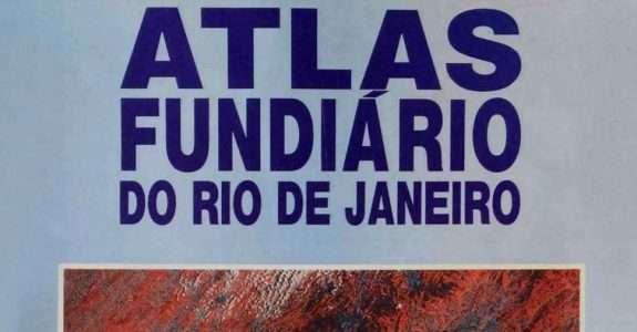 Atlas Fundiário do Estado do Rio de Janeiro