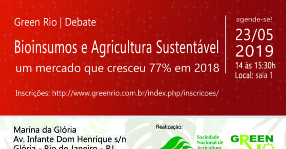 "Debate ""Bioinsumos e a Agricultura Sustentável""- Green Rio 2019"
